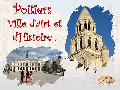 Poitiers, ville d'Art et d'Histoire