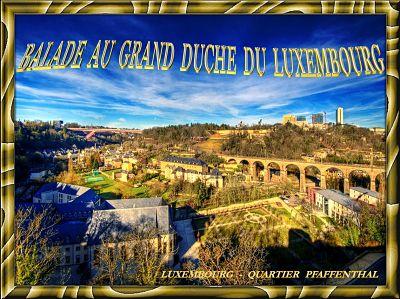 Balade au Grand Duché de Luxembourg