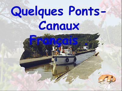 Quelques ponts-canaux Français