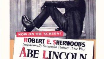 Abe Lincoln in Illinois, starring Raymond Massey