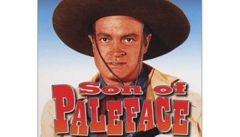 Son of Paleface, starring Bob Hope, Jane Russell, Roy Rogers