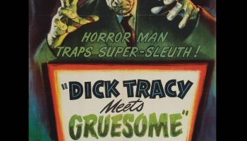 Dick Tracy Meets Gruesome (1947) starring Boris Karloff, Ralph Byrd, Anne Gwynn