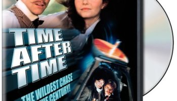 Time After Time, starringMalcolm McDowell, David Warner, Mary Steenburgen