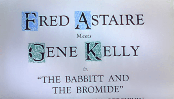 The Babbitt And The Bromide song lyrics - by George Gershwin / Ira Gershwin, performed in Ziegfeld Follies by Gene Kelly & Fred Astaire