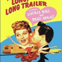 The Long, Long Trailer (1953) starring Lucille Ball, Desi Arnaz