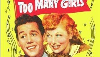Too Many Girls (1940), starring Lucille Ball, Richard Carlson, Desi Arnaz, Ann Miller, Eddie Bracken, Frances Langford, Hal Le Roy
