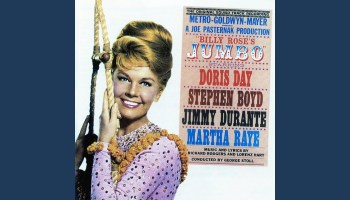 Sawdust And Spangles And Dreams, music and lyrics by Richard Rodgers and Roger Edens, performed by Stephen Boyd, Doris Day, Jimmy Durante, Martha Raye in Billy Rose's Jumbo
