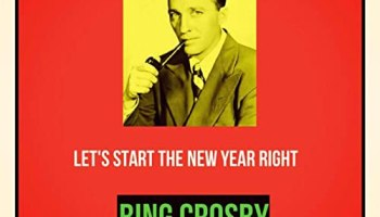 Song lyrics to Let's Start the New Year Right, (1942). Music and Lyrics by Irving Berlin. Sung by Bing Crosby at the Holiday Inn on New Year's Eve