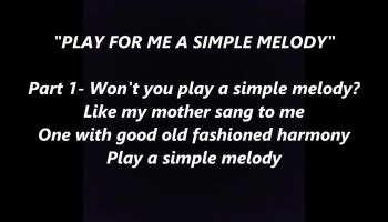 Song lyrics to Play a Simple Melody (1914) by Irving Berlin