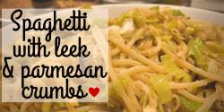 Spaghettiwith leek & parmesan crumbs