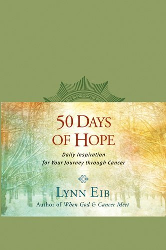 50 Days Of Hope - Daily Inspiration For Your Journey Through Cancer (NETT)