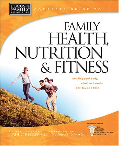 Family Health, Nutrition And Fitness