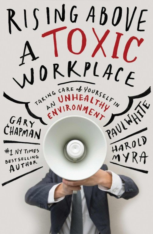 Rising Above A Toxic Workplace (NETT)