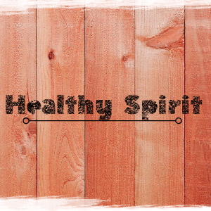 Family and Bible Categories image Healthy spirit 300x300