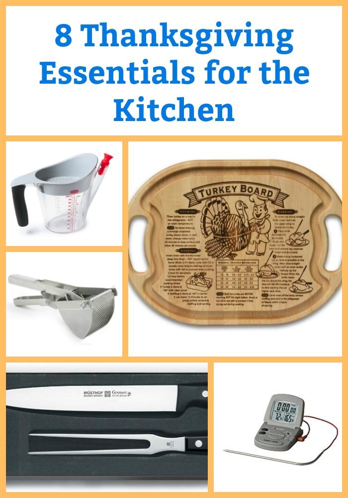 Thanksgiving kitchen essentials.