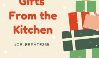 Gifts from the Kitchen – Celebrate365
