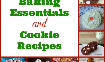 Holiday Baking Essentials and Cookie Recipes