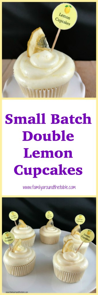 Small batch double lemon cupcakes are perfect for a small spring gathering. #SpringSweetsWeek #ad