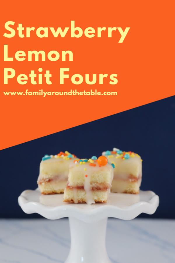 Strawberry Lemon Petit Fours are a sweet dessert for spring entertaining.