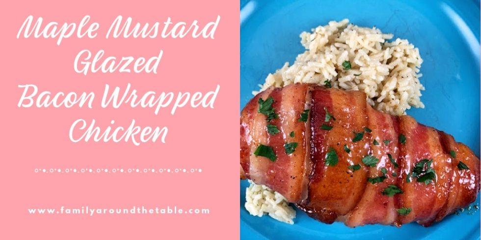 Maple Mustard Glazed Bacon Wrapped Chicken Twitter Image