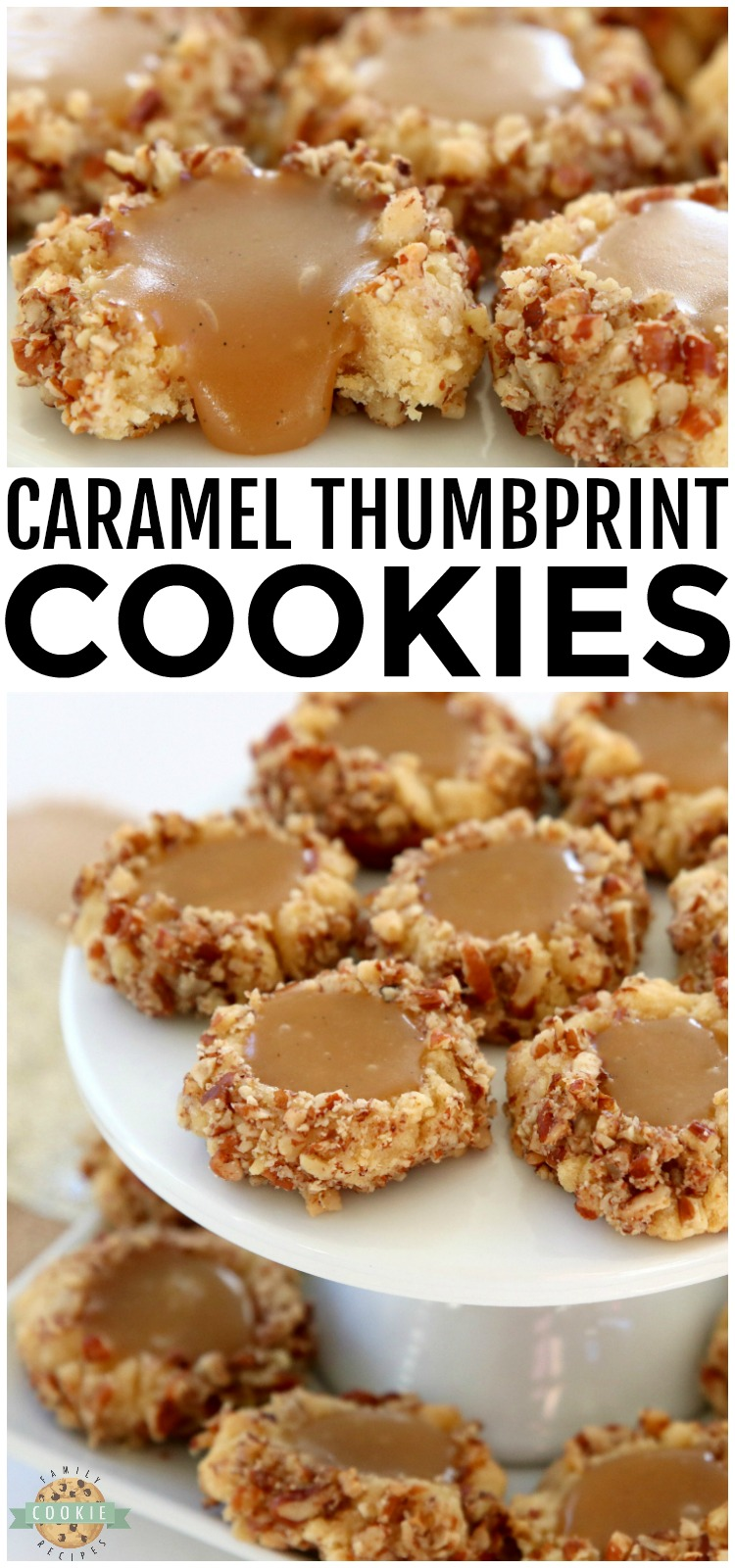 Caramel Thumbprint Cookies are a classic shortbread cookie rolled in pecans, baked & filled with warm caramel. Buttery Christmas cookies that everyone loves seeing at holiday cookie exchanges! #caramel #thumbprintcookies #cookies #baking #dessert #Christmas #cookie #recipe from FAMILY COOKIE RECIPES