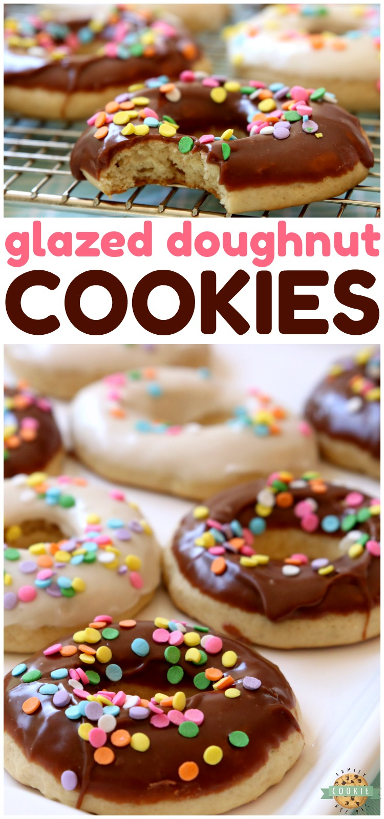 Glazed Donut Cookies are soft & pillowy donut-shaped cookies with a lovely chocolate or vanilla glaze & topped with sprinkles! Everything you love about donuts, only in cookie form! #cookies #donuts #baking #dessert #recipe #cookie from FAMILY COOKIE RECIPES