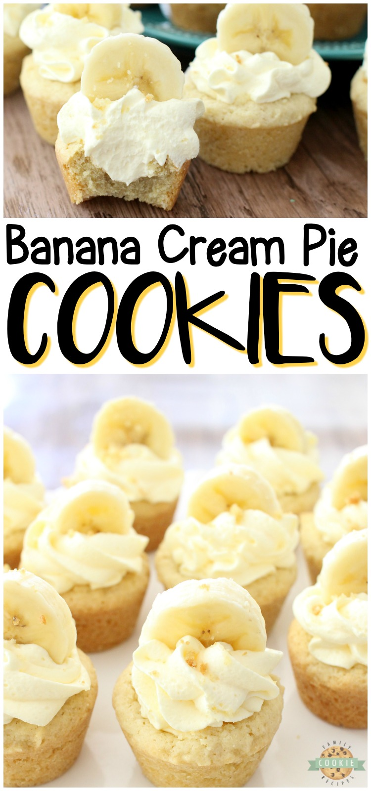 Banana Cream Pie Cookies are everything you love about Banana Cream Pie, in bite-sized cookie form! Easy family favorite banana cookie recipe! #cookies #banana #pie #bananacream #dessert #homemade #baking from FAMILY COOKIE RECIPES