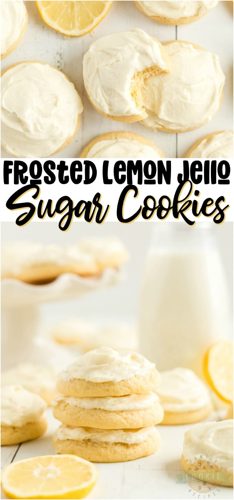 Lemon Jello Sugar Cookies are delicious cookies made with lemon jello! Easy sugar cookie recipe with a simple buttercream frosting perfect for lemon lovers. #lemon #cookies #jello #frosting #baking #dessert #recipe from FAMILY COOKIE RECIPES via @familycookierecipes