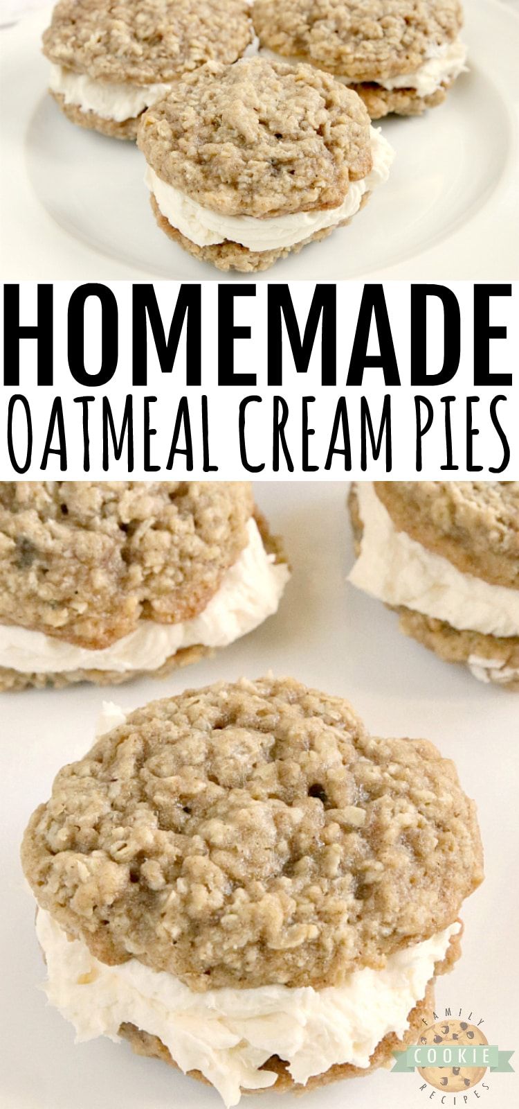 Homemade Oatmeal Cream Pies are made with a delicious creamy filling that is sandwiched between two soft and chewy oatmeal cookies. Even better than the store-bought variety that we all know and love! via @familycookierecipes