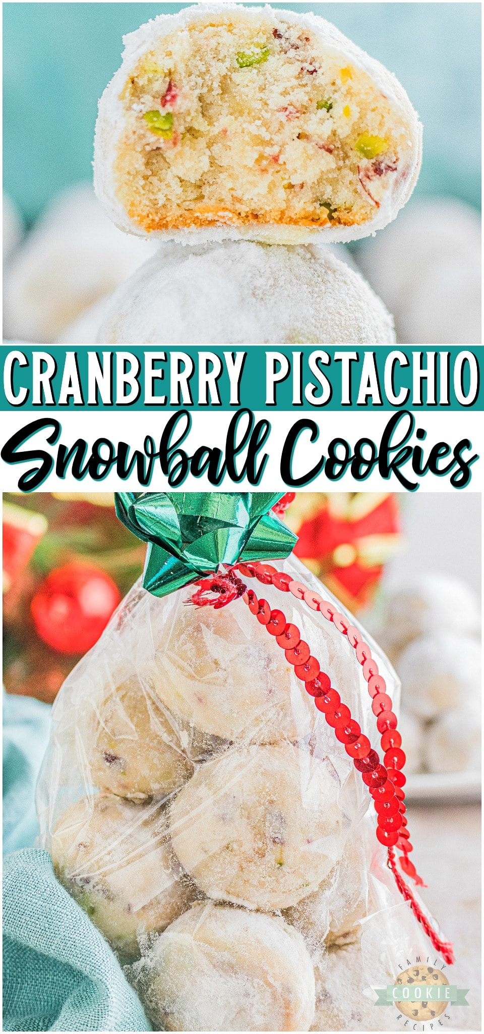 Cranberry Pistachio Snowball Cookiesmade with dried cranberries & pistachios rolled twice in powdered sugar! Perfect holiday Snowball Cookies for cookie trays & gift exchanges.#snowballs #cookies #cranberry #pistachio #Christmas #holidays #cookietray #easyrecipe from FAMILY COOKIE RECIPES via @familycookierecipes