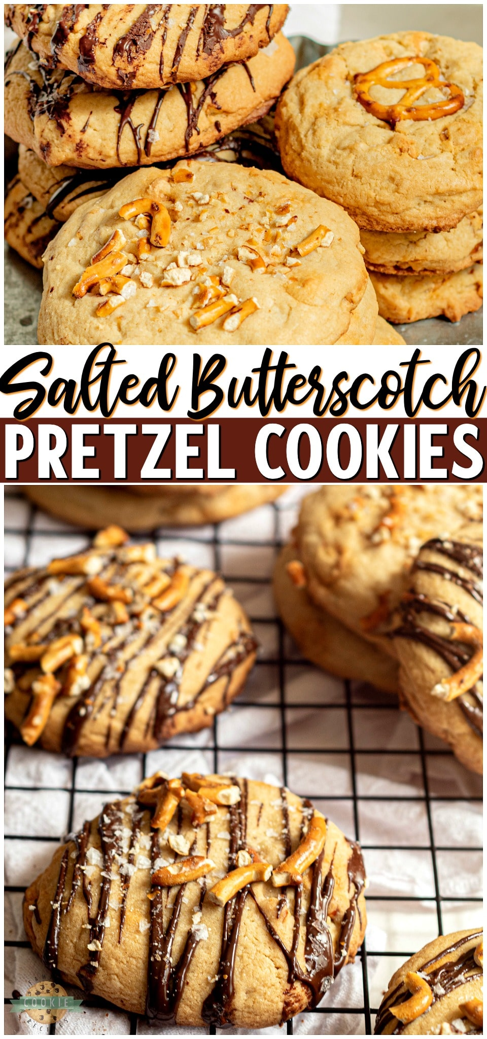 Sea Salt Butterscotch Pretzel Cookies are sweet and salty cookies that pack a little crunch and a whole lot of flavor! With sea salt, pretzels, butterscotch chips, and a chocolate drizzle these loaded cookies are a family favorite! #cookies #salted #butterscotch #pretzels #baking #dessert #easyrecipe from FAMILY COOKIE RECIPES via @buttergirls