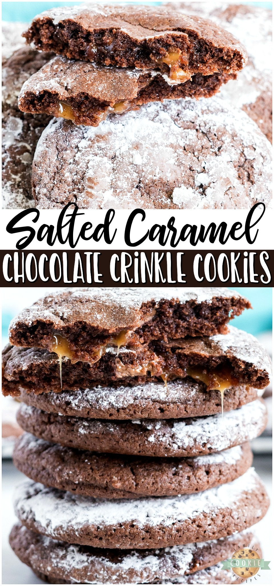 Caramel chocolate crinkle cookies are soft & chewy cookies with a salted caramel filling. Traditional Chocolate Crinkle Cookies with caramel filling that everyone loves! #cookies #chocolate #caramel #crinkle #dessert #baking #easyrecipe from FAMILY COOKIE RECIPES via @familycookierecipes