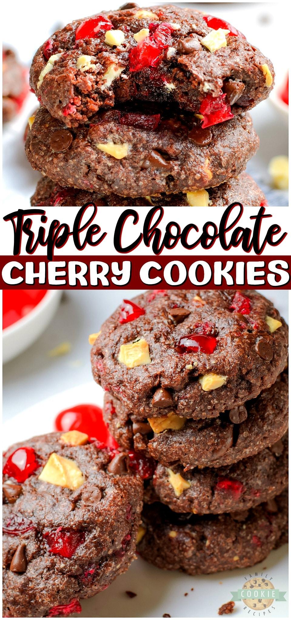 Triple Chocolate Cherry Cookies are Black Forest Cake in cookie form! Soft & chewy chocolate cookies full of white and dark chocolate chips & cherry bits with lovely flavor!
