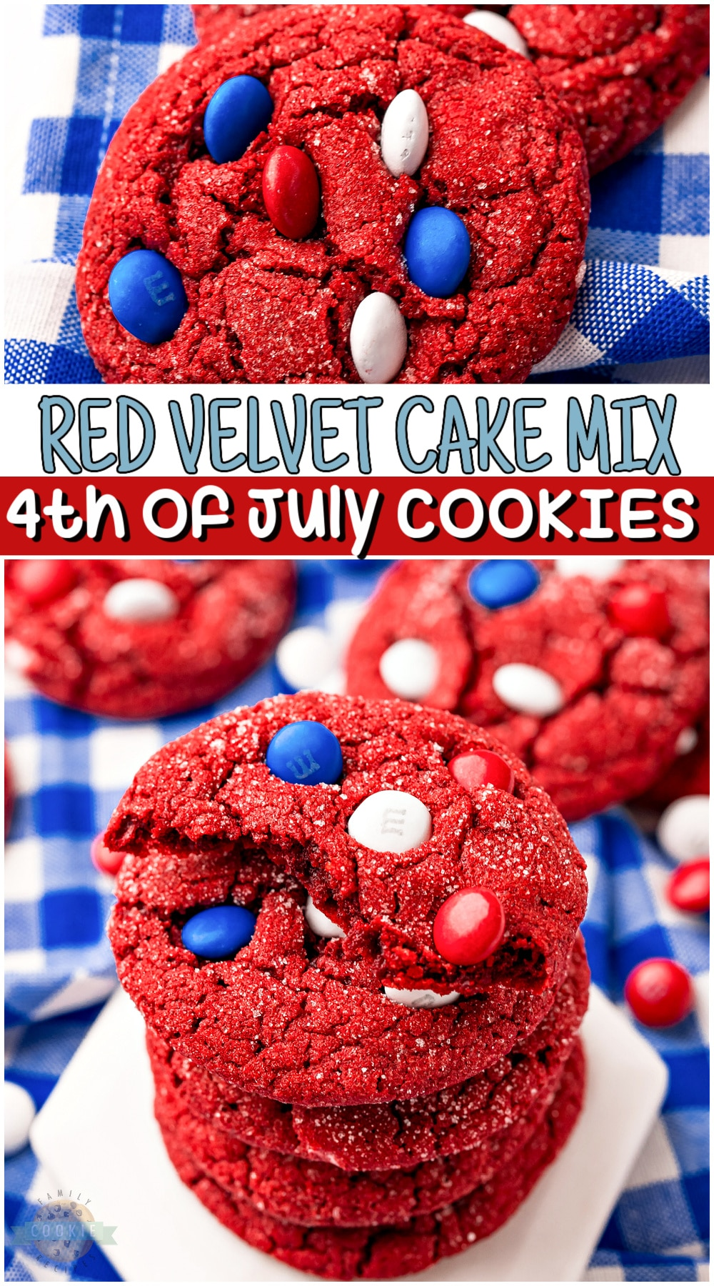 These red velvet cake mix cookies will be the hit of any fourth of July party. Made with boxed cake mix and colorful patriotic M&Ms, every bite is festive, fun, and delicious! #cookies #redwhiteblue #4thofJuly #cakemix #easyrecipe from FAMILY COOKIE RECIPES via @familycookierecipes