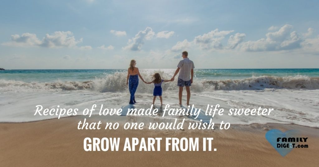Family Quotes , Recipes of love made family life sweeter