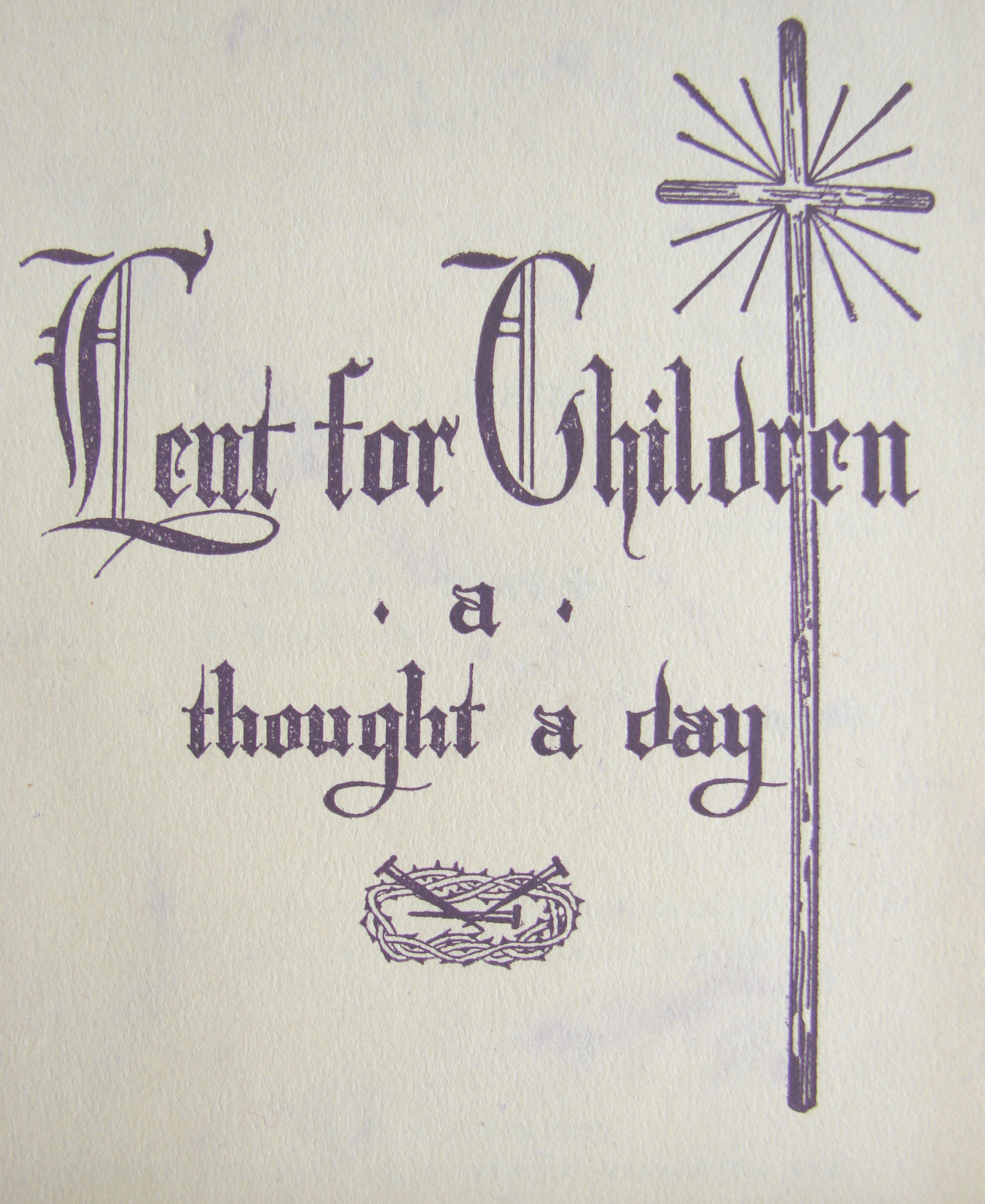 Lent for Children A Thought a Day – Family in Feast and Feria