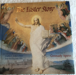 The Easter Story illustrated by Gennady Spirin