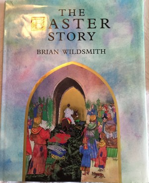 Easter Story by Brian Wildsmith
