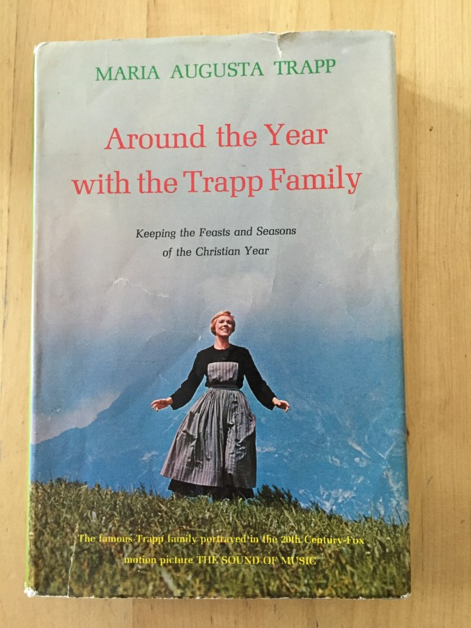 Around the Year with the Trapp Family by Maria Augusta Trapp