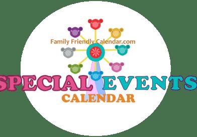 Family Friendly Special Events Calendar