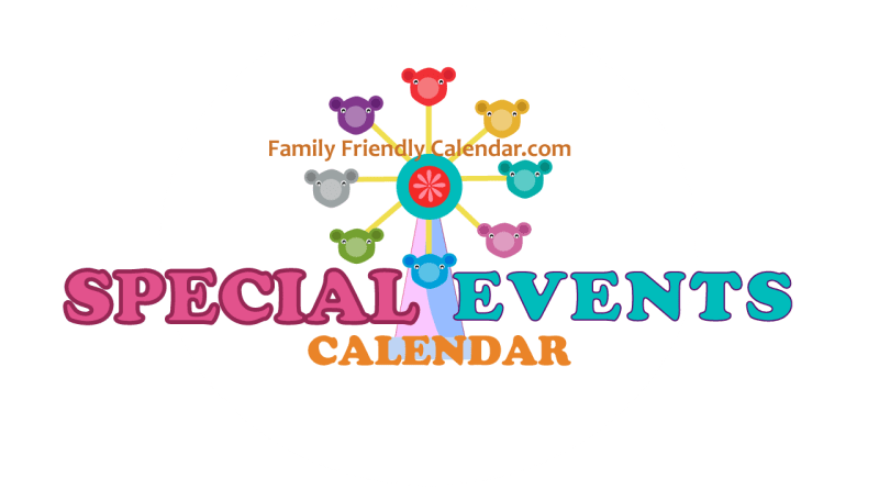 Family Friendly Special Events Calendar