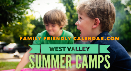 WEST VALLEY KIDS SUMMER CAMPS