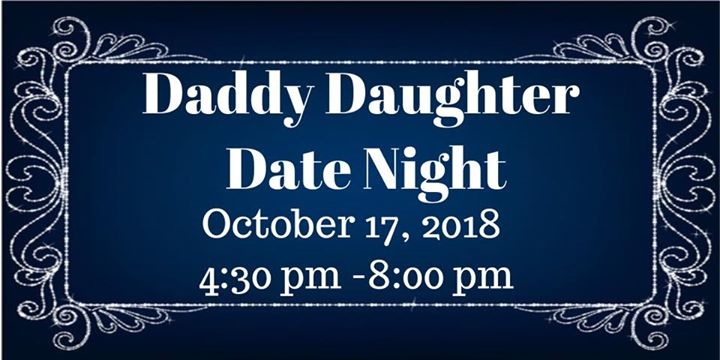 Daddy Daughter Date Night 2018