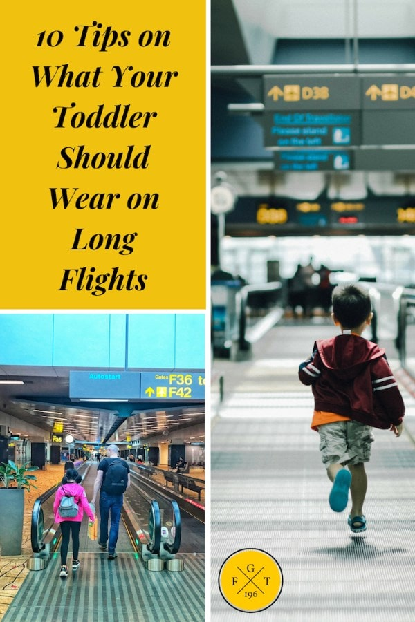 10 Tips on What Your Toddler Should Wear on Long Flights