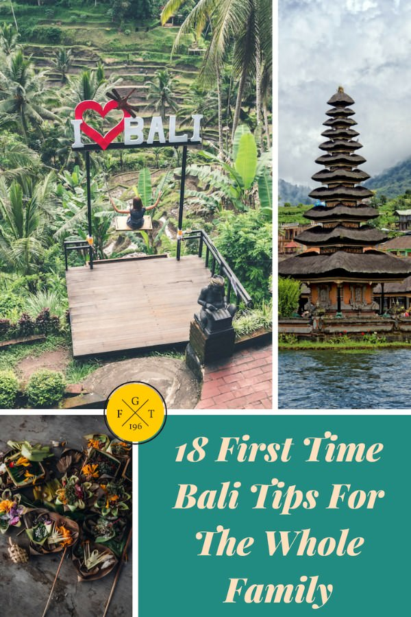 18 First Time Bali Tips For The Whole Family