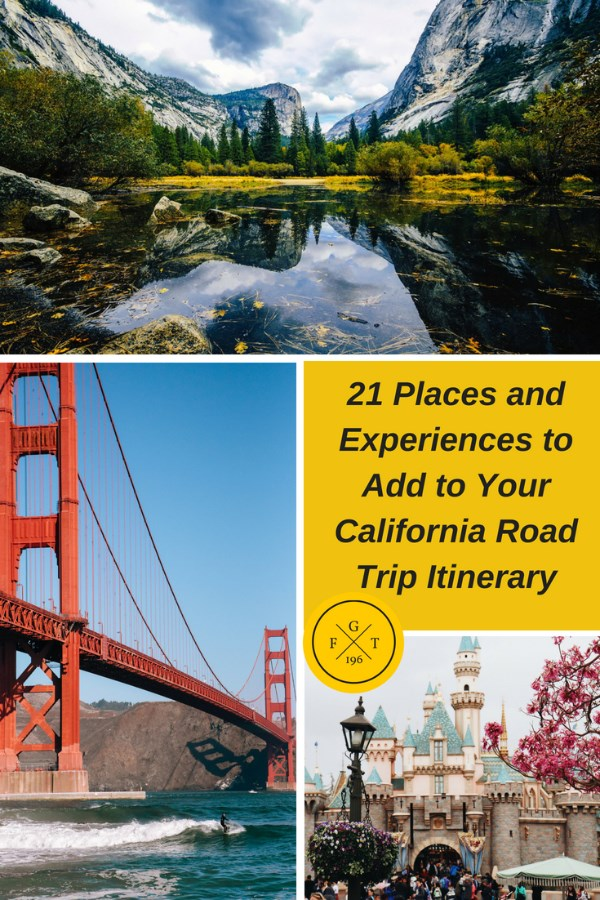 20 Places and Experiences to Add to Your California Road Trip Itinerary