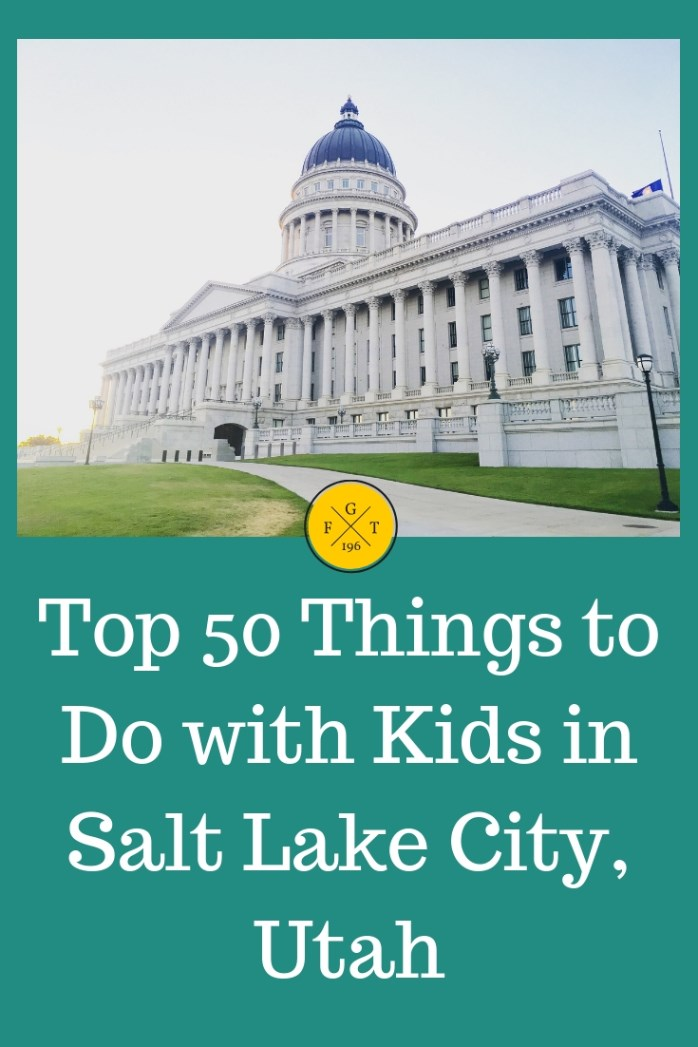 Top 50 Things to Do with Kids in Salt Lake City, Utah