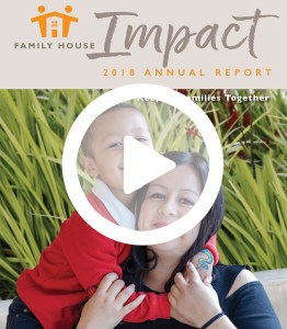 Family House Impact FY2018 Annual Report