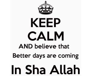 keep calm in sha allah