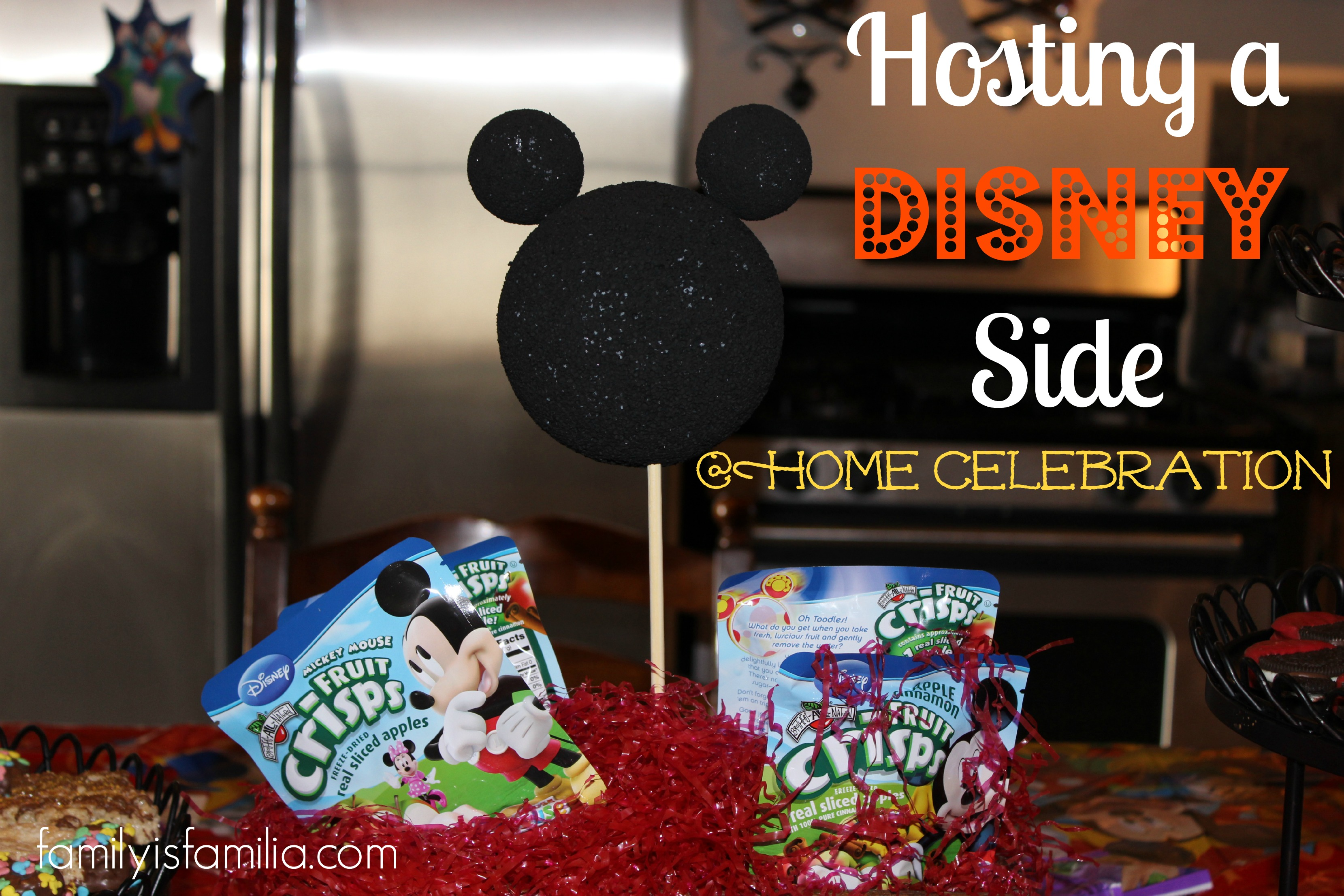 hosting-a-disney-side-home-celebration-familia-style